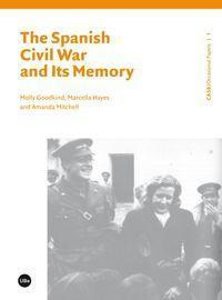 The Spanish Civil War and its memory