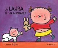 La Laura té un germanet