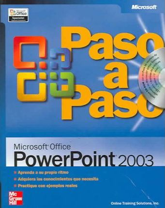 Paso A Paso Microsoft Powerpoint 2003/Microsoft Office Powerpoint 2003 Step by Step