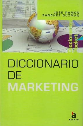 Diccionario De Marketing / Marketing Dictionary