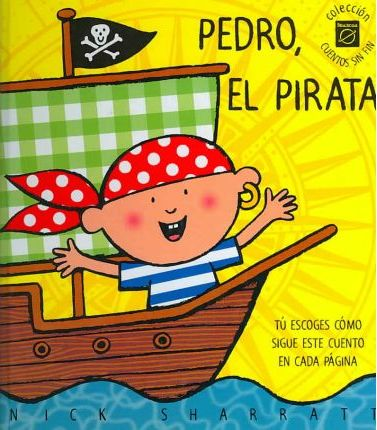 Pedro El Pirata/ Pirate Pete
