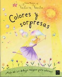 Colores y sorpresas / Surpises And Colors