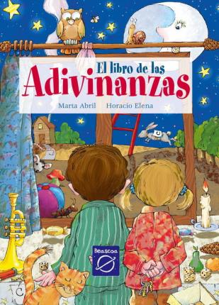 El Libro De Las Adivinanzas/ The Book of Riddles