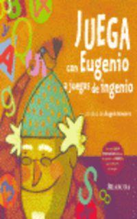 Juega con Eugenio a juegos de ingenio / Play with Eugenio Brain Teasers games