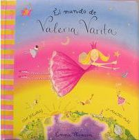 El mundo de Valeria Varita / The World of Valeria Varita