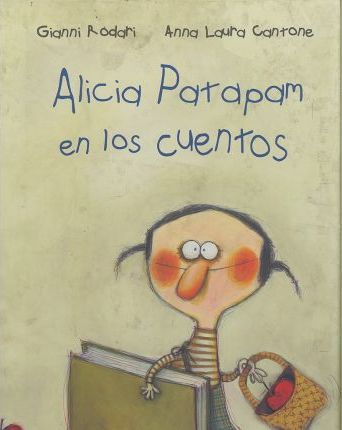 Alicia Patapam en los cuentos/ Alice Patapam in the Stories