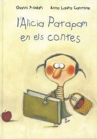 Alicia Patapam En Els Contes/ Alice Patapam in the Stories