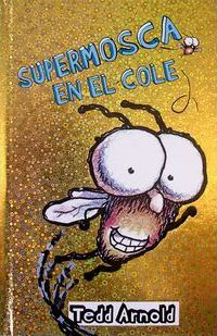 La supermosca a L'escola / Fly Guy Goes to School