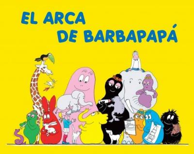 El Arca de Barbapapa/ The Ark of Barbapapa