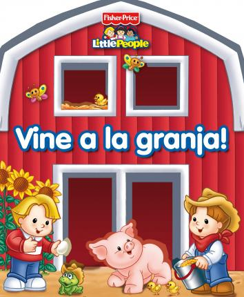 Vine a la granja! (Fisher-Price)