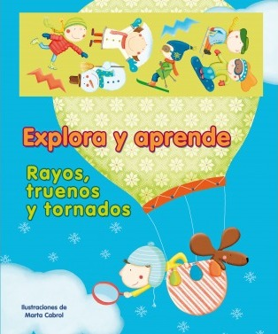 Rayos, Truenos Y Tornados / Rays, Thunders and Tornadoes