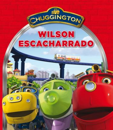Wilson escacharrado (Chuggington)