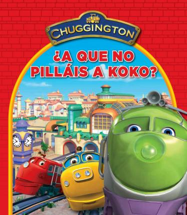 ¿A qué no pilláis a Koko? (Chuggington)