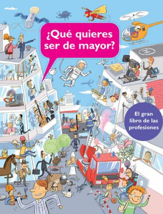 ¿Qué quieres ser de mayor? / What do you want to do when you grow up?