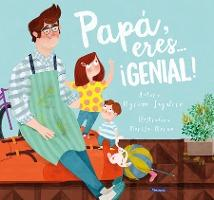 Pap , Eres # genial! / Dad, You Are Awesome!