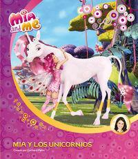 Mia and me. Mia y los unicornios