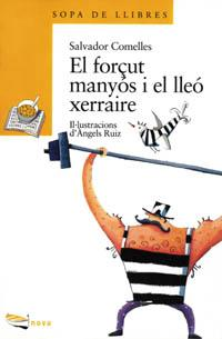 El Forcut Manyos I El Lleo Xerraire / Manyos and Forcing the Lion Talker