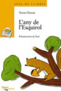 L'any De L'esquirol / the Year of Squirrel