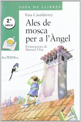 Ales De Mosca Per a Angel / Angel Wings to Fly