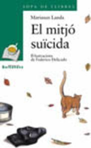El Mitjo Suicida / the Average Suicide