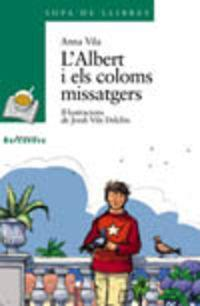 L'albert I Els Coloms Missatgers / Albert and the Pigeons
