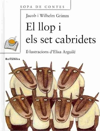 El Llop I Els Set Cabridets / The Wolf and the Seven Little Goats