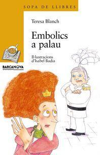 Embolics a Palau / Hassles in the Palace