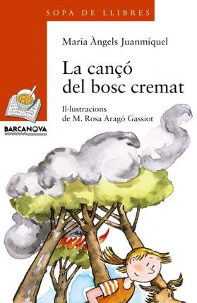 La Canco Del Bosc Cremat / the Song of the Forest Burned
