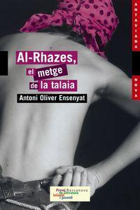 Al-rhazes, El Metge De La Talaia / Al-Rhazes, the Physician Watchtower