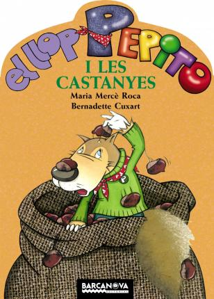 El Llop Pepito I Les Castanyes / the Wolf Pepito and Chestnuts