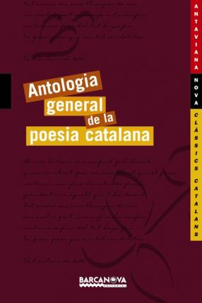 Antologia General De La Poesia Catalana / General Anthology of Catalan Poetry