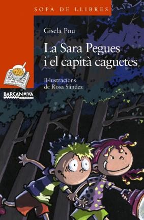 La Sara Pegues I El Capita Caguetes / Sara Paste and Captain Caguetes