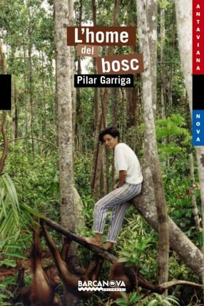L'home Del Bosc / The Man of the Forest