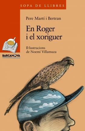 En Roger I El Xoriguer / Roger and the Kestrel