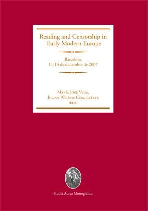 I Workshop Reading and Censorship in Early Modern Europe : celebrated 11-13 december 2007 in Barcelona