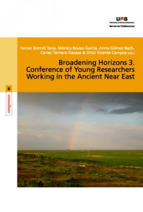 Conference of young researchers working in the Ancient near East : International Conference Broadening Horizons 3, celebrated 19-21 July in Barcelona