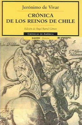 Cronica de los reinos de Chile/ Chronicles Of The Kingdoms Of Chile
