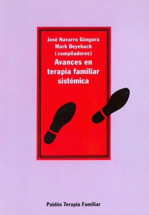 Avances en terapia familiar sistemica / Advances in Systemic Family therapy