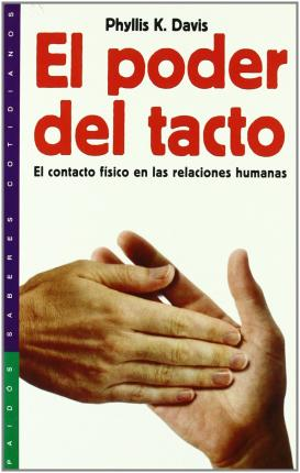 El poder del tacto / the Power of Touch