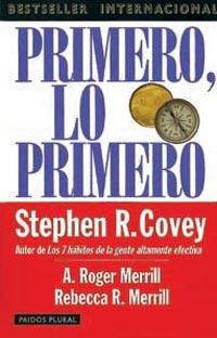 Primero, Lo Primero / First Things First