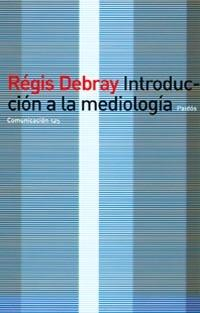 Introduccion a la Mediologia
