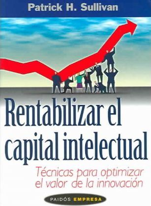Rentabilizar El Capital Intelectual
