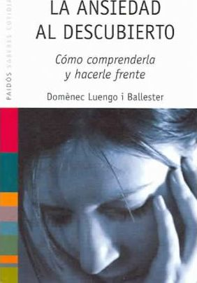 La Ansiedad al Descubierto / Anxiety Uncovered