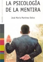 La Psicologia De La Mentira / Psychology of the Lie