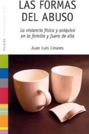 Las Formas del abuso / The Forms of Abuse