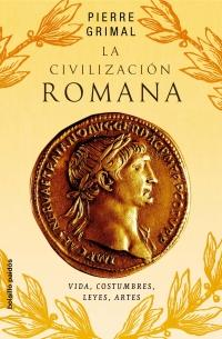 La civilizacion Romana/ The Roman Civilization