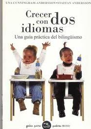 Crecer con dos idiomas / Growing Up With Two Languages