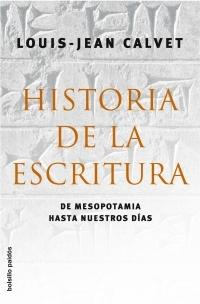 Historia de la escritura/ History of Writing
