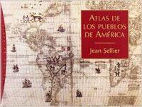 Atlas de los pueblos de America/ Atlas of Nations in America