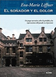 El sonador y el dolor/ The Dreamer and the Pain